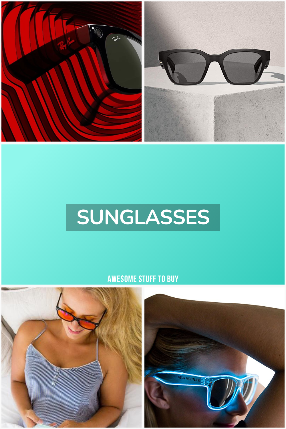 Sunglasses // Awesome Stuff to Buy