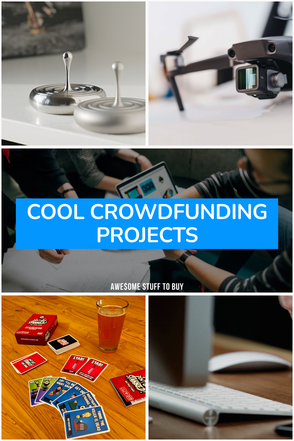 Cool Crowdfunding Projects // Awesome Stuff to Buy