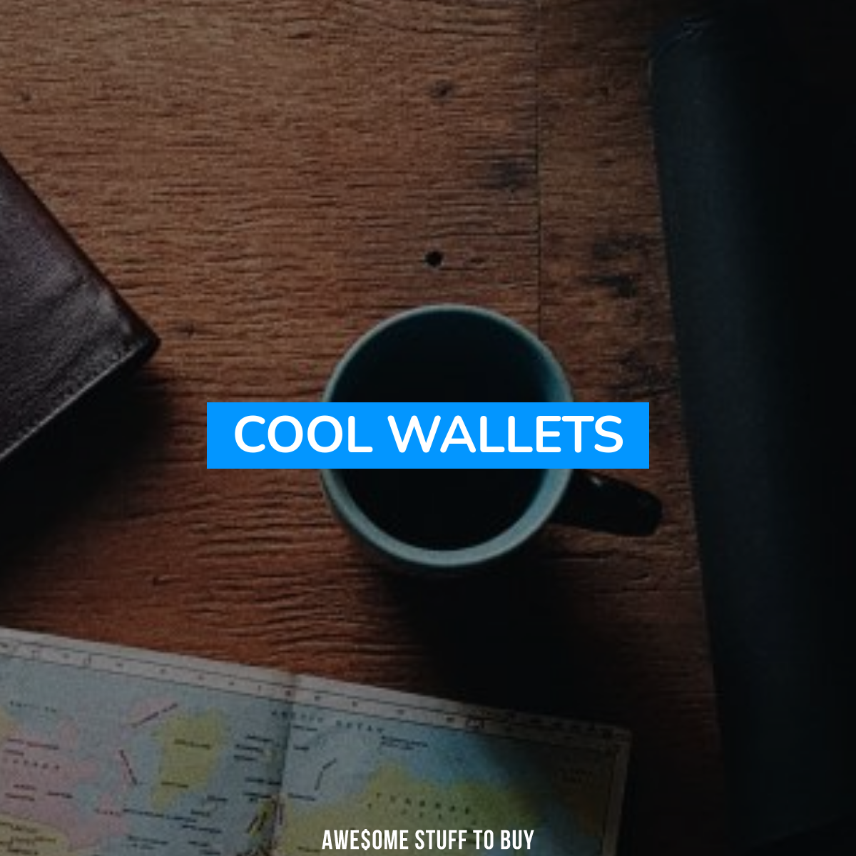 Cool Wallets // Awesome Stuff to Buy