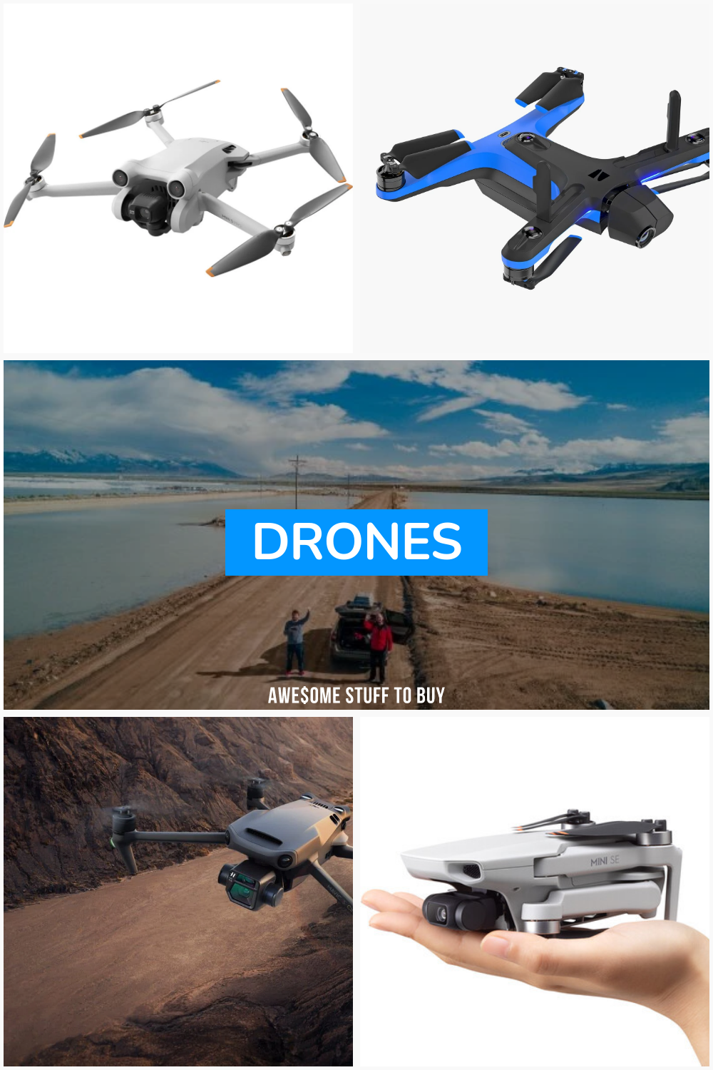 Drones // Awesome Stuff to Buy