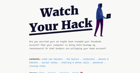 Watch Your Hack