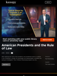American Presidents and the Rule of Law | Kanopy