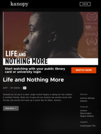 Life and Nothing More | Kanopy