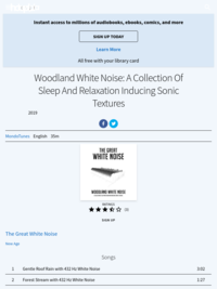 The Great White Noise. Woodland White Noise: A Collection Of Sleep And Relaxation Inducing Sonic Textures