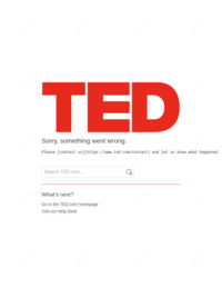 It's OK to Feel Overwhelmed. Here is what you do next. A TED talk by author Elizabeth Gilbert