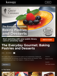 The Everyday Gourmet: Baking Pastries and Desserts | Kanopy