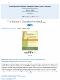 The Bipolar II Disorder Workbook | by Stephanie McMurrich Roberts, Louisa Grandin Sylvia and Noreen A. Reilly-Harrington | ebook | 2014
