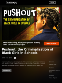 Pushout: the Criminalization of Black Girls in Schools | Kanopy