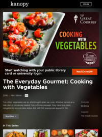 The Everyday Gourmet: Cooking with Vegetables | Kanopy