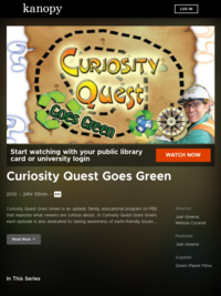 Curiosity Quest Goes Green | Kanopy