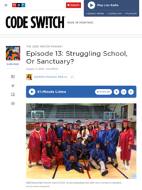Struggling School, or Sanctuary? - Code Switch podcast from NPR