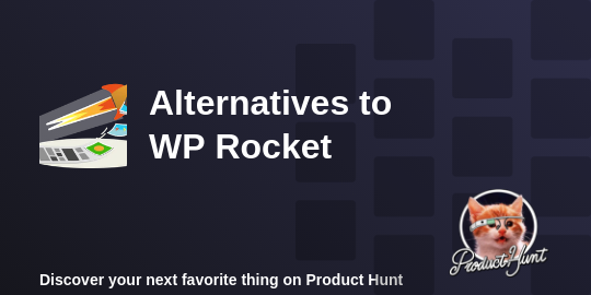 WP Rocket Alternatives & Similar Cache Plugin